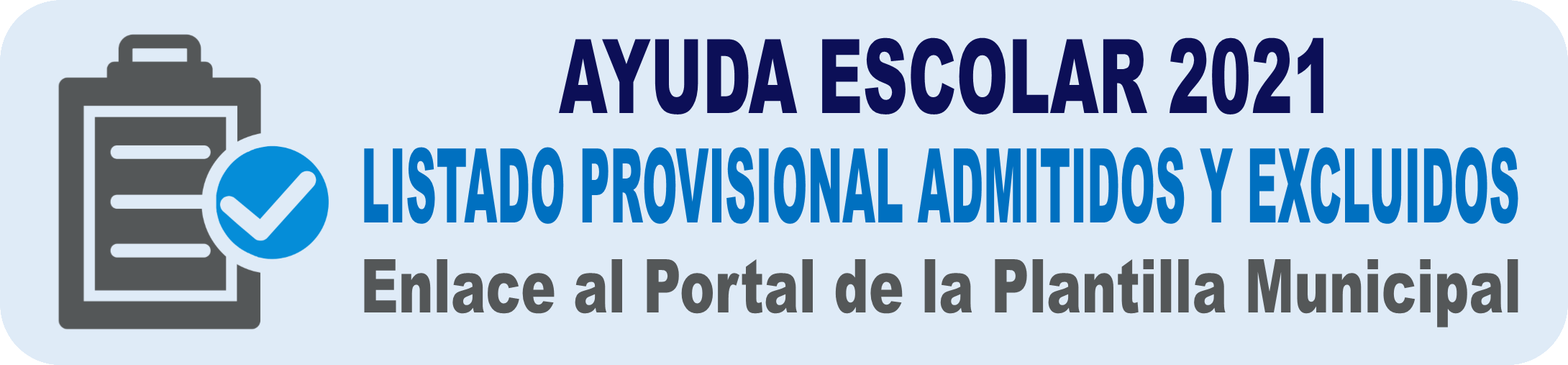 ADMITIDOS/EXCLUIDOS AYUDA ESCOLAR